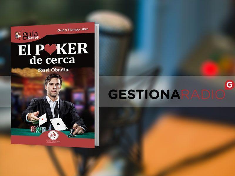 GuíaBurros: Poker en Gestiona Radio con María José Bosch
