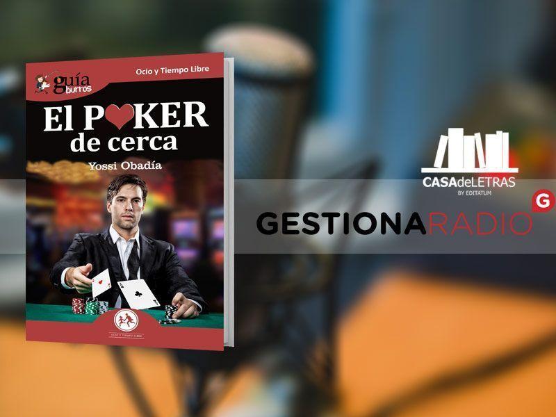 Yossi Obadía habla sobre su libro, el GuíaBurros: El poker de cerca en Casa de Letras, en Gestiona Radio