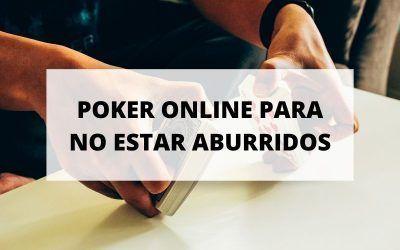 El poker online gratis: una alternativa para divertirse en casa