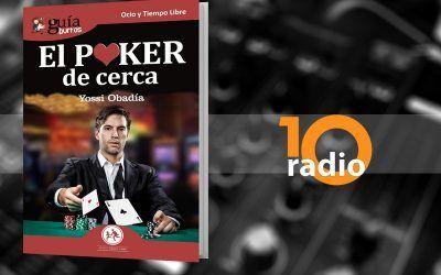 Entrevista a Yossi Obadía, autor del GuíaBurros: Poker en Deportes 10, en 10Radio