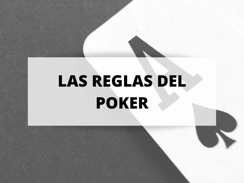 ¿Conoces las reglas que hay que seguir para jugar al poker?