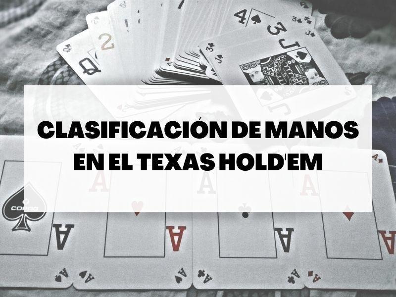 Descubre todo sobre la clasificación de manos en el Texas Hold'em